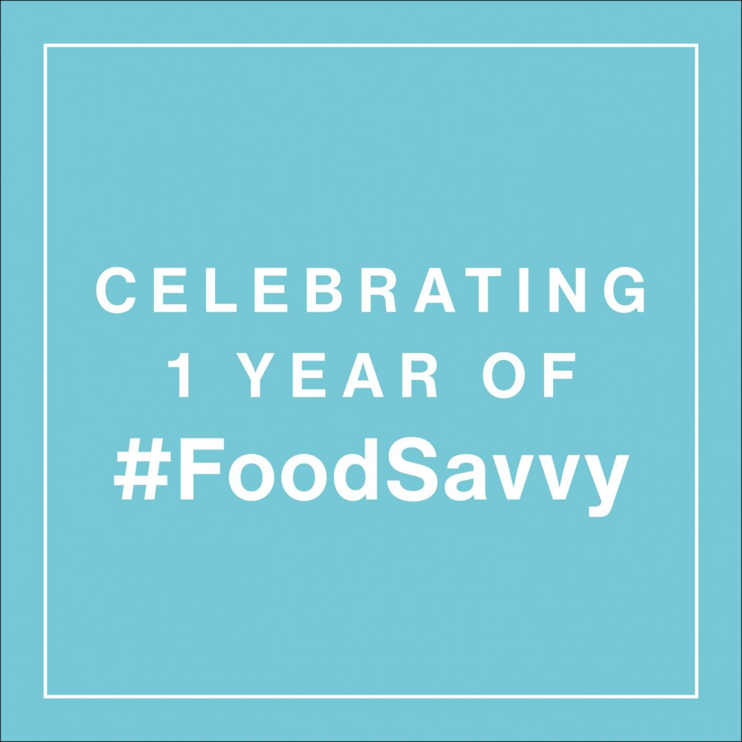 Celebrating 1 year of Food Savvy